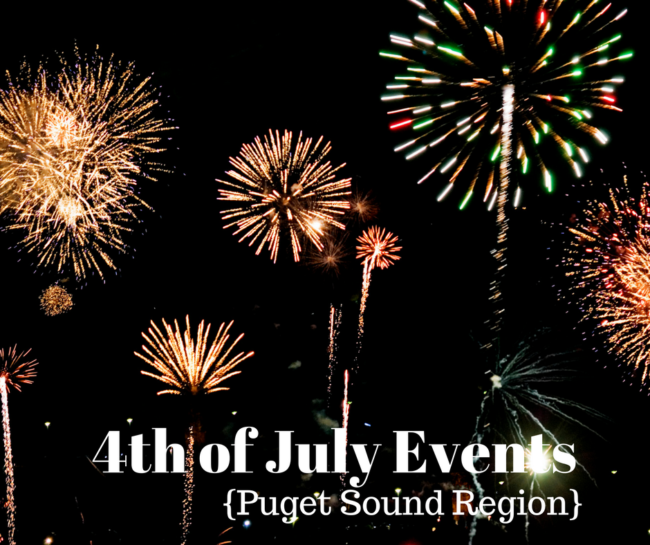 May The 4th Be With You Deals: Puget Sound 4th Of July Festivals, Parades & Events