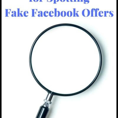 3 Tips for Spotting Fake Facebook Offers