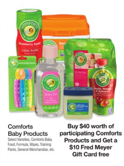 Fancy Buy worth of participating Comforts Products get a Fred Meyer Gift Card