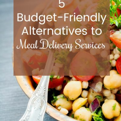 5 Budget-Friendly Alternatives to Meal Delivery Services