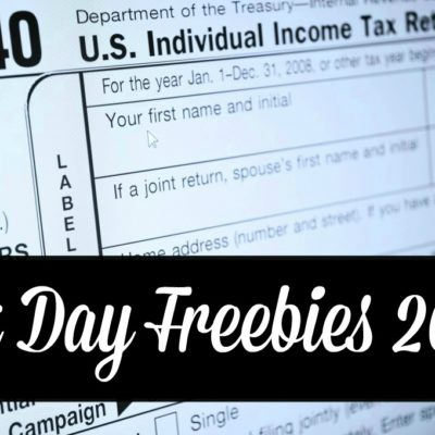 Tax Day Freebies & Offers 2018