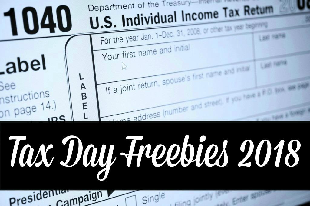 Tax day freebies 2018