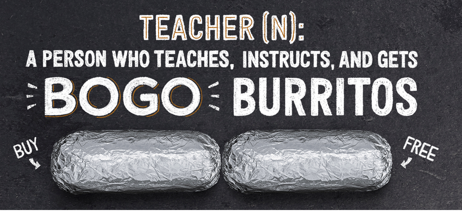 Chipotle Grill: Teachers get BOGO Burritos on May 8th