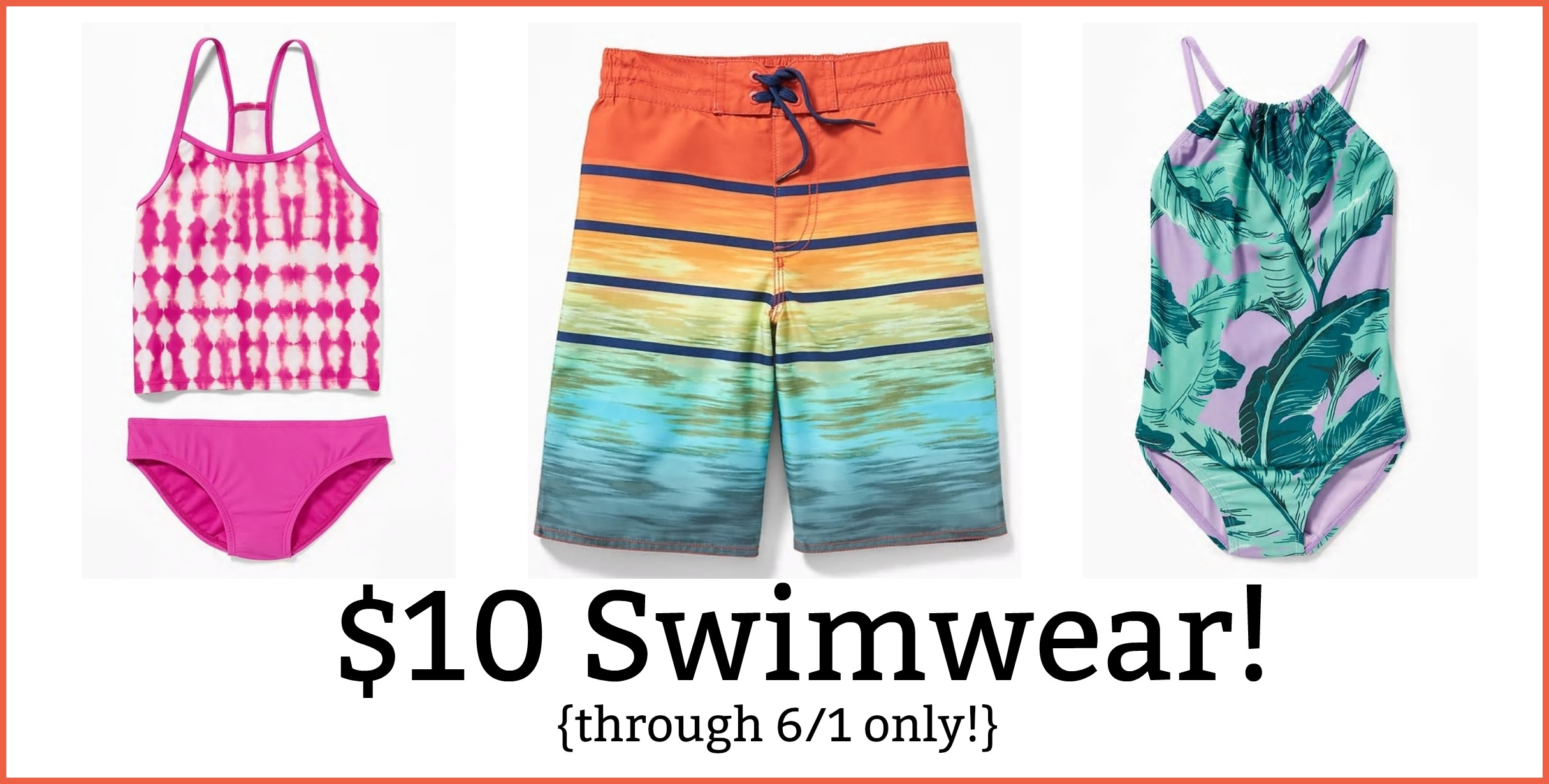 Old Navy: Kids\' Swimwear Just $10 (6/1 only)!