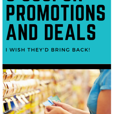 5 Couponing Deals and Promotions I Wish They'd Bring Back