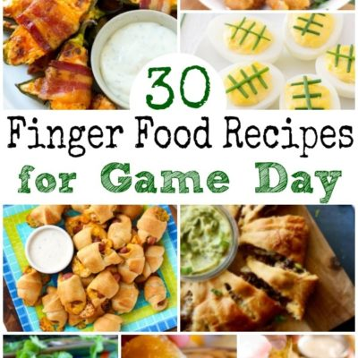 30 Finger Food Recipes for Game Day