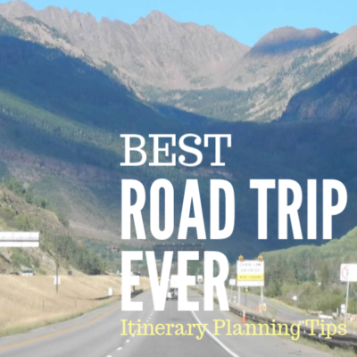 Best Road Trip Ever: Planning your Best Itinerary