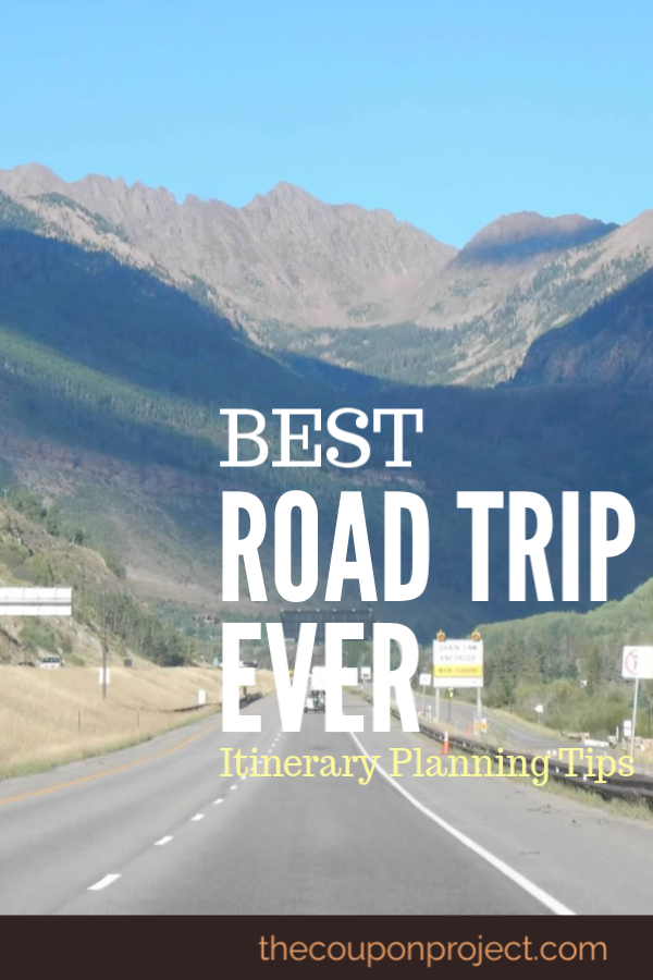 Planning A Road Trip >> Best Road Trip Ever Planning Your Best Itinerary The Coupon Project
