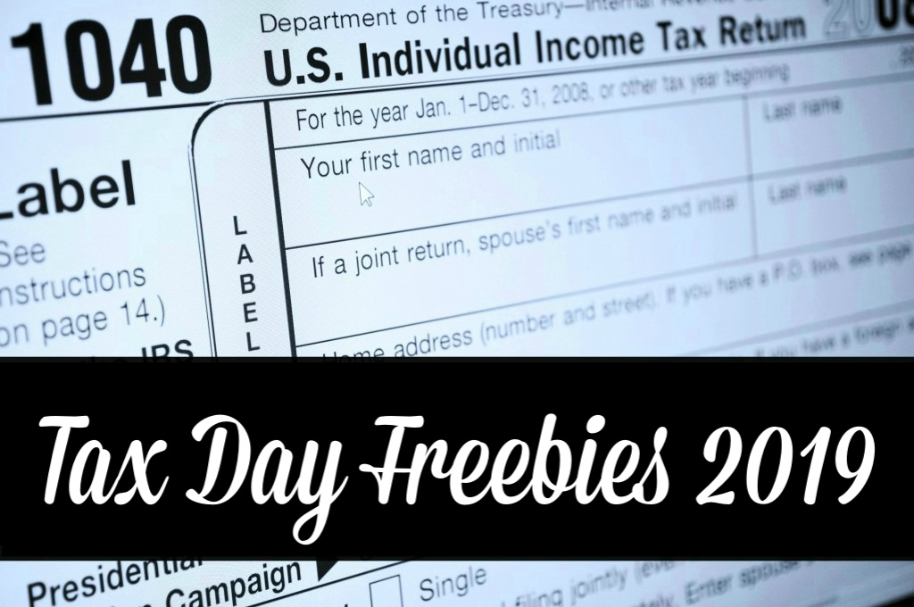tax day freebies amp offers 2019